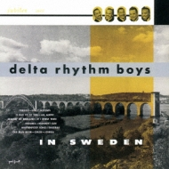 Delta Rhythm Boys In Sweden