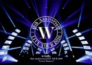 "w-inds.15th Anniversary LIVE TOUR 2016""Forever Memories"" 【通常盤】 (DVD)"