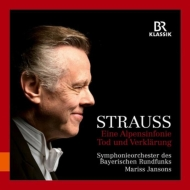 Eine Alpensinfonie, Tod und Verklarung : Mariss Jansons / Bavarian Radio Symphony Orchestra