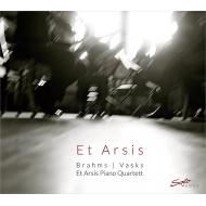 ブラームス:ピアノ四重奏曲第1番、ヴァスクス:ピアノ四重奏曲 エト・アーシス・ピアノ四重奏団