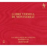『モンセラートの赤い写本』 ジョルディ・サヴァール&エスペリオンXXI、ラ・カペラ・レイアル・デ・カタルーニャ
