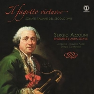 Virtuose Bassoon-italian Sonatas Of The 18th Century: Azzolini(Fg)Ensemble L'aura Soave