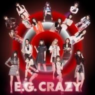 E.G.CRAZY (2CD/スマプラミュージック対応)