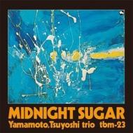 Midnight Sugar (180グラム重量盤)