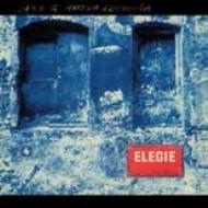 Elegie (Remastered & Expanded)