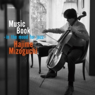 Music Book -in the mood for jazz-