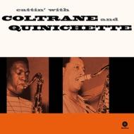 Cattin' With Coltrane & Quinichette
