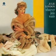 Whatever Julie Wants (180グラム重量盤)