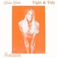 (Gida-gida)Tight & Tidy