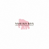 NORIKO BOX [30th Anniversary Mammoth Edition]