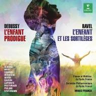 ラヴェル:『子供と魔法』全曲、ドビュッシー:『放蕩息子』 ミッコ・フランク&フランス放送フィル、シュトゥッツマン、アラーニャ、他(2016 ステレオ)(2CD)