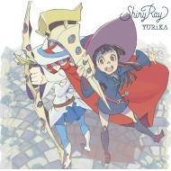 Shiny Ray: TVアニメ『リトルウィッチアカデミア』オープニングテーマ (アニメ盤)(+DVD)