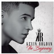 Kevin Roldan The Beginnig
