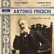 フレスキ:ヴァイオリンとピアノのための作品集、バッジーニ:『椿姫』幻想曲、他 ルーチョ・デガーニ、アンドレア・ルクリ