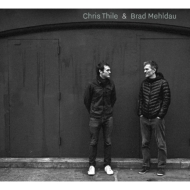 Chris Thile & Brad Mehldau (2CD)