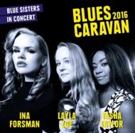 Blues Caravan 2016 -blue Sisters-