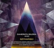 Choral Works: Szostak / Camerata Silesia Polish National So