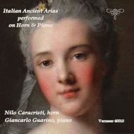 ホルンとピアノによるイタリア古典歌曲集 ニロ・カラクリスティ、ジャンカルロ・グアリーノ