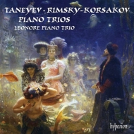 タネーエフ:ピアノ三重奏曲、リムスキー=コルサコフ:ピアノ三重奏曲 レオノーレ・ピアノ三重奏団
