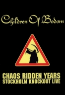 Chaos Ridden Years -Stockholm Knockout Live (Japan Dvd Edition)