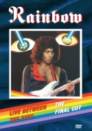 Rainbow -Live Between The Eyes -The Final Cut