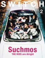 SWITCH Vol.35 No.2 特集:Suchmos THE KIDS are Alright