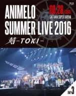 Animelo Summer Live 2016 刻-TOKI-8.28