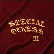SPECIAL OTHERS II 【初回限定盤】 (3CD)