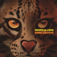 TROPICAL LOVE 【通常盤】
