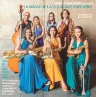 La Magia De La Veu & Jazz Ensemble