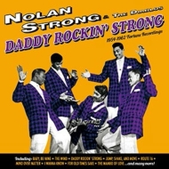 Daddy Rockin' Strong (1954-1962 Fortune Recordings: 29 Tracks)