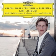 Works For Piano & Orch: Lisiecki(P)Urbanski / Ndr So