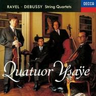 ドビュッシー:弦楽四重奏曲、ラヴェル:弦楽四重奏曲 イザイ四重奏団