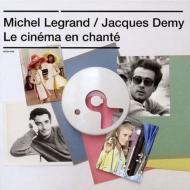 Le Cinma En Chant: ミシェル ルグラン=ジャック ドゥミ作品集
