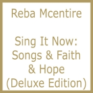 Sing It Now: Songs & Faith & Hope