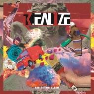 1st Mini Album: R.EAL1ZE