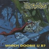Which Doobie U B? (180グラム重量盤)