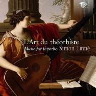 テオルボのための音楽集〜バルトロッティ、ヴィゼ、他 シモン・リンネ