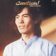 Caution! (UHQCD)