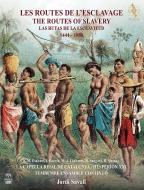 『奴隷制の道〜アフリカ、ポルトガル、スペイン、ラテン・アメリカ1444-1888』 ジョルディ・サヴァール&エスペリオンXXI、他(2SACD)