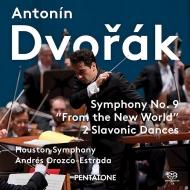 Symphony No.9, Slavonic Dances Nos.3, 5 : Andres Orozco-Estrada / Houston Symphony Orchestra (Hybrid)