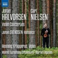 ニールセン:ヴァイオリン協奏曲、ハルヴォルセン:ヴァイオリン協奏曲 ヘンニング・クラッゲルード、ビャルテ・エンゲセト&マルメ交響楽団