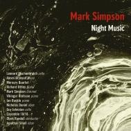 夜の音楽、バーカム幻想曲、ラヴ・エスケープ、他 マーク・シンプソン、リチャード・アットレイ、アンサンブル10/10、他