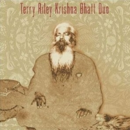 Unreleased Sessions Vol.2 : Terry Riley -Krishna Bhatt Duo (2CD)