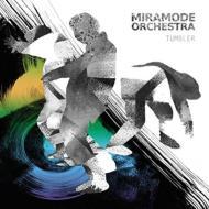 Miramode Orchestra/Tumbler
