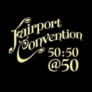 Fairport Convention 50: 50@50
