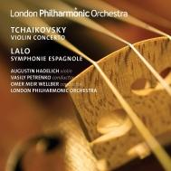 チャイコフスキー:ヴァイオリン協奏曲、ラロ:スペイン交響曲 アウグスティン・ハーデリッヒ、V.ペトレンコ、ウェルバー、ロンドン・フィル