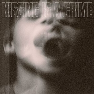 Kissing Is A Crime