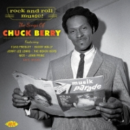 Rock And Roll Music! -The Songs Of Chuck Berry