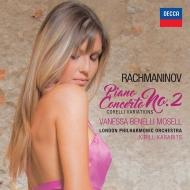 ピアノ協奏曲第2番、コレッリの主題による変奏曲 ヴァネッサ・ベネッリ・モーゼル、キリル・カラビツ&ロンドン・フィル